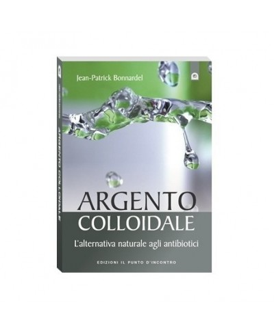 Argento Colloidale: L'alternativa naturale agli antibiotici